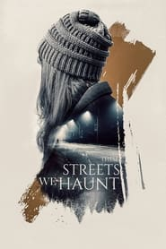 These Streets We Haunt
