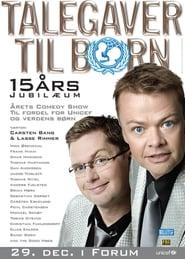 Talegaver Til Børn: 15 Års Jubilæum 2007