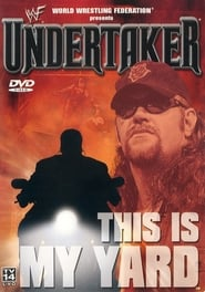 WWF Undertaker - This Is My Yard