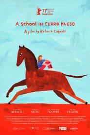 مشاهدة فيلم A School in Cerro Hueso 2021 مترجم أون لاين بجودة عالية