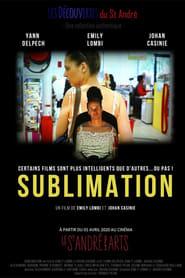 Sublimation [2020]