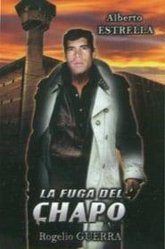 La Fuga del Chapo 2001