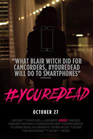 #YoureDead