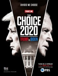 The Choice 2020: Trump vs. Biden (2020)