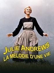 Julie Andrews - La mélodie de la vie