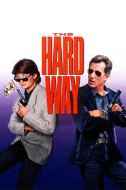 The Hard Way 1991