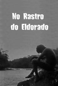 No Rastro do Eldorado