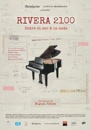 Rivera 2100 – Entre el ser & la nada