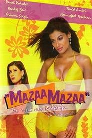 Mazaa Mazaa - Der Traum einer 15-Jährigen 2005