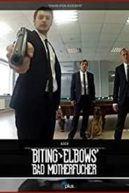 Biting Elbows: Bad Motherfucker (2013)