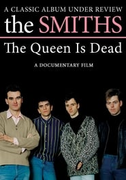 Poster of The Smiths: The Queen Is Dead - A Classic Album Under Review