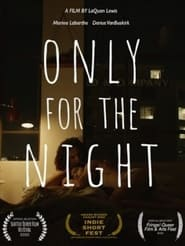 Only for the Night (2021)