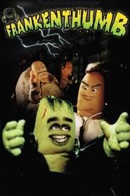 Frankenthumb (2002)