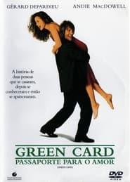 Green Card: Passaporte Para o Amor