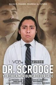 Dr. Scrooge y la Chica Moribunda del Pasado (2021)