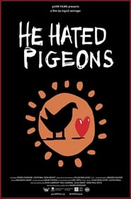 He Hated Pigeons 2015