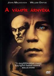 A vámpír árnyéka-angol-amerikai horror, 91 perc, 2000