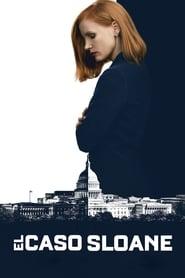 Sola Contra el Poder (2016) | Miss Sloane | El caso Sloane