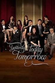 Yesterday Today Tomorrow (2011)