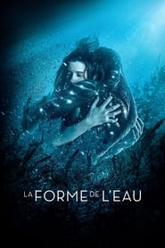 La Forme de l'eau en streaming
