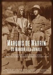 مشاهدة فيلم Marquis de Wavrin, du manoir à la jungle مترجم