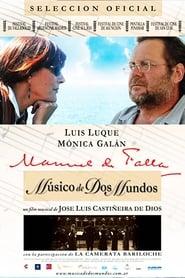 Ver Manuel de Falla, músico de dos mundos Online HD Español y Latino (2009)