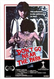 Don't Go Near the Park (1981)