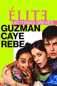Élite-Kurzgeschichten: Guzmán – Caye – Rebe (2021)