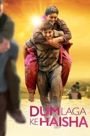 Dum Laga Ke Haisha 2015 Hindi Movie BluRay 300mb 480p 1GB 720p 3GB 9GB 11GB 1080p