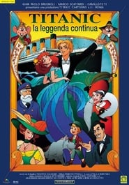 Titanic: The Legend Goes On / Titanic: La leggenda continua (2000) online μεταγλωττισμένο