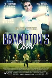 Brampton's Own (2018) Watch Online Free