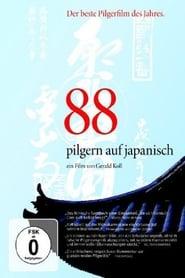 88 - Pilgern auf Japanisch 2008