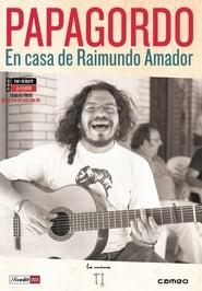 Papagordo. En casa de Raimundo Amador