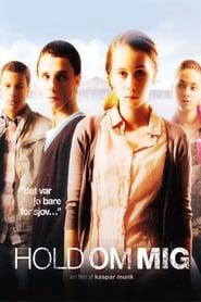 مشاهدة فيلم Hold Me Tight 2010 مترجم أون لاين بجودة عالية