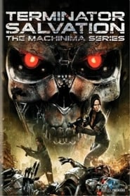 Poster of Terminator: Salvation The Machinima Series
