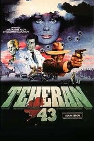 Téhéran 43, nid d'espions 1981