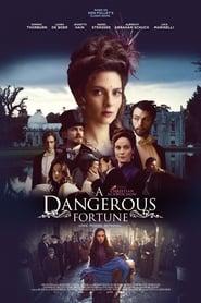 საშიში ბედი / A Dangerous Fortune