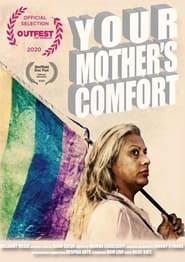 Watch Your Mother's Comfort (2020)