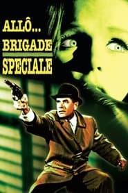 Allô... Brigade spéciale