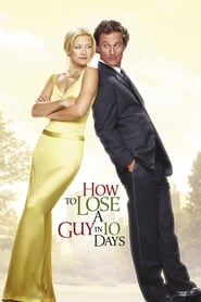 Poster How to Lose a Guy in 10 Days 2003