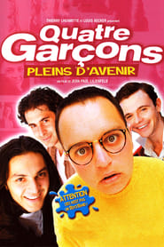 film Quatre garçons pleins d'avenir streaming