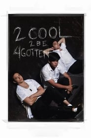 Assistir 2 Cool 2 Be 4gotten Online Legendado