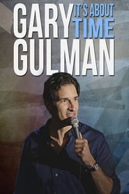 Gary Gulman: It's About Time
