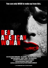 Dead American Woman (2013)