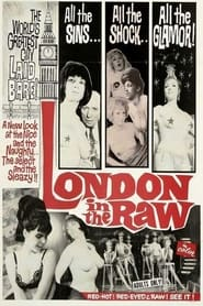 London in the Raw 1964