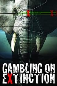 Gambling on Extinction (2015)