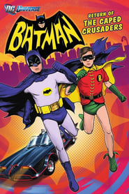 Batman: Return of the Caped Crusaders : The Movie | Watch Movies Online