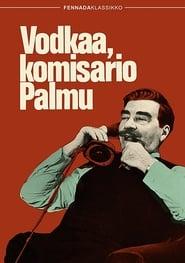 Vodkaa, komisario Palmu 1969