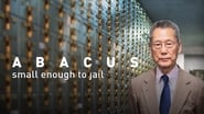 Abacus: Small Enough to Jail en streaming