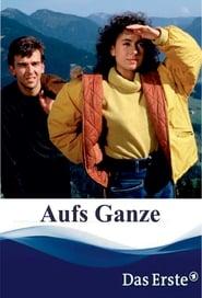 Aufs Ganze (1989)